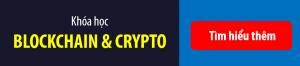 Khóa học Blockchain & Crypto